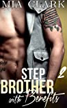 Stepbrother With Benefits 2 (Stepbrother with Benefits : First Season, #2)