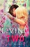 Living For Two (My Heart Is Yours, #2)