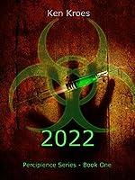 2022 (Percipience, #1)