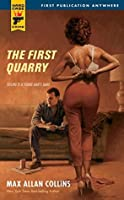 The First Quarry (Hard Case Crime)