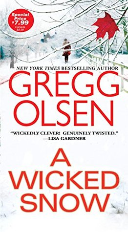 A Wicked Snow by Gregg Olsen