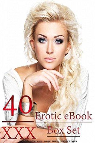 40 XXX Erotic eBook Box Set