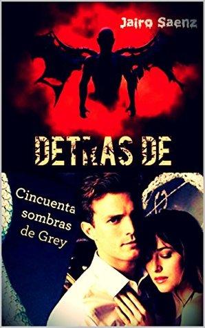 DETRAS DE CINCUENTA SOMBRAS DE GREY