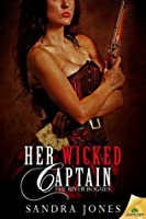 Her Wicked Captain (The River Rogues, #1)