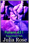 Patient 431 - Experiment Two: Another Paranormal Erotic Experiment