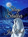 Sleep Stalker (Ghosts Beyond the Grove, #1)