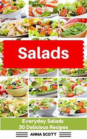 Salad Everyday Salads 30 Delicious Recipes Salads Recipes