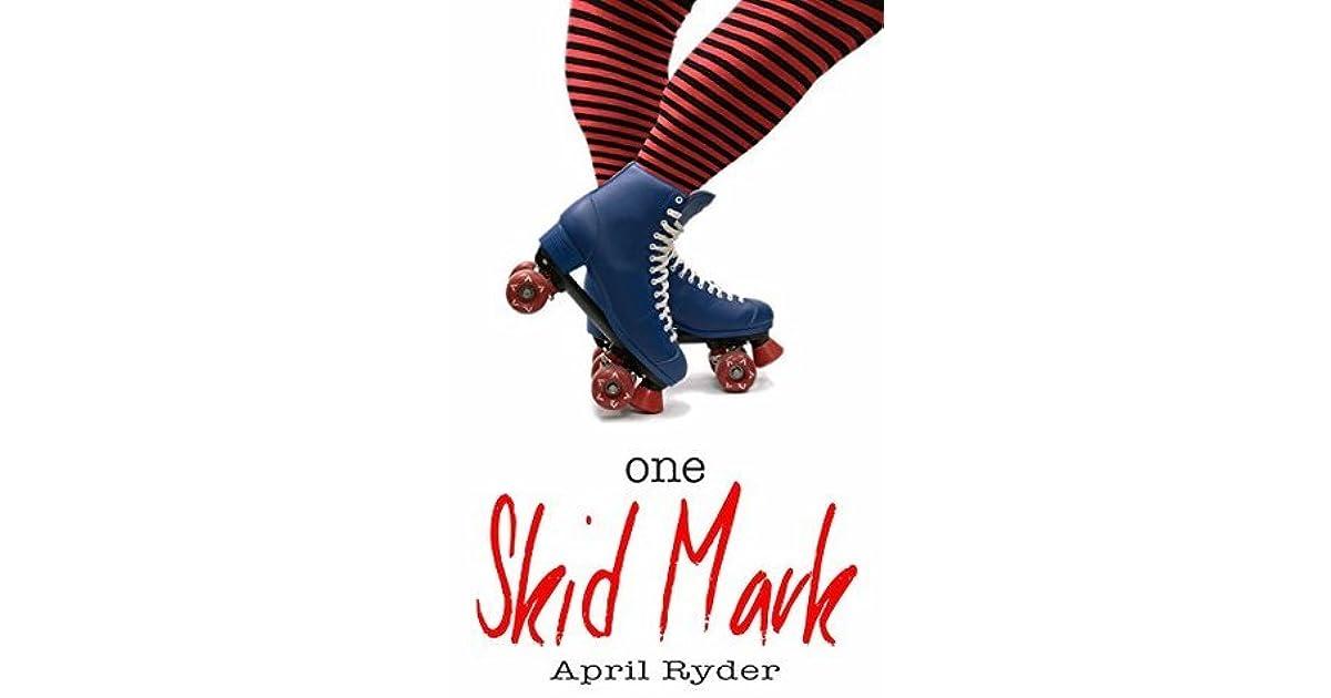 One Skid Mark Skid Marks 1 By April Ryder