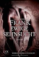 Ewige Sehnsucht (The World of Nightwalkers, #3)
