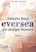 Ein einziger Moment (Eversea, #1)