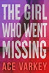 The Girl Who Went Missing
