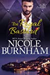 The Royal Bastard (Royal Scandals, #4)