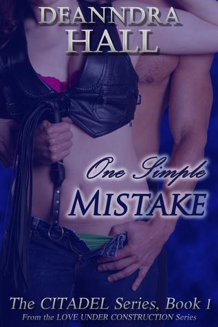 One Simple Mistake by Deanndra Hall