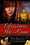 Christmas Yet to Come (The Ghosts of Christmas, #1)