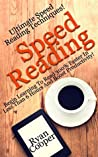 Speed Reading: Ultimate Speed Reading Techniques! - Begin Learning To Read 300% Faster In Less Than 6 Hours And Boost Productivity! (How To Speed Read, ... Fast, Brain Training, Neuroplasticity, NLP)