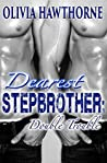 Dearest Stepbrother: Double Trouble #1