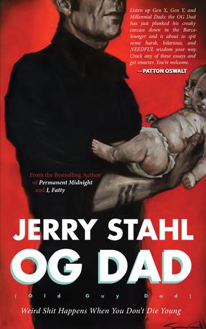 OG Dad by Jerry Stahl