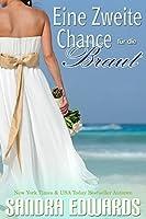 Eine zweite Chance für die Braut (Sapphire Bay #1)