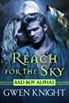 Reach for the Sky (Wolffe Peak, #1)
