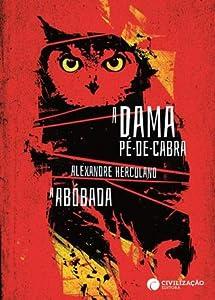 A Dama Pé-De-Cabra / A Abóbada