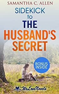 The Husband's Secret: by Liane Moriarty -- Sidekick