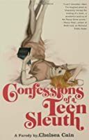 Confessions of a Teen Sleuth: A Parody