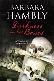 Darkness on his Bones by Barbara Hambly