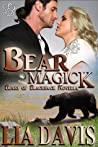 Bear Magick (Bears of Blackrock, #2)