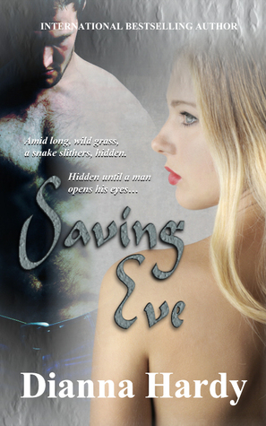 Saving Eve by Dianna Hardy