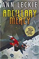 Ancillary Mercy (Imperial Radch #3)