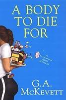 A Body To Die For (A Savannah Reid Mystery Book 14)