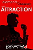 Attraction (Elements of Chemistry #1; Hypothesis, #1.1)