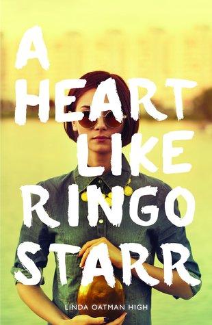 A Heart Like Ringo Starr by Linda Oatman High