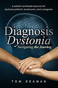 Diagnosis Dystonia: Navigating the Journey