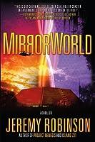 MirrorWorld: A Thriller