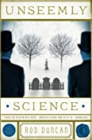 Unseemly Science (The Fall of the Gas-Lit Empire, #2)
