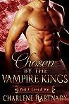 Love & War (Chosen by the Vampire Kings, #0.3)