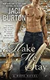 Make Me Stay (Hope, #5)