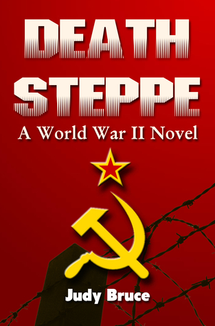 Death Steppe by Judy Bruce