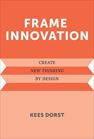 Frame Innovation by Kees Dorst