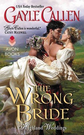 The Wrong Bride (Highland Weddings, #1)