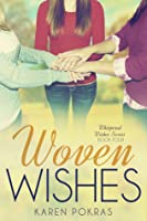 Woven Wishes (Whispered Wishes, #4)