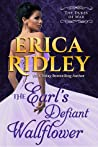 The Earl's Defiant Wallflower by Erica Ridley