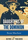 Daughters of the Dominion: A Story of the Canadian Frontier