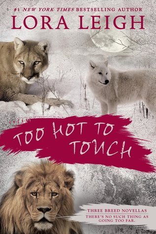 Too Hot to Touch (Breeds #12.5, 13.5, 16.5)