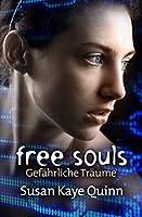Free Souls: Gefährliche Träume (Mindjack #3)