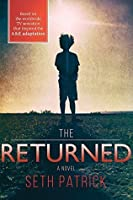The Returned: A Novel