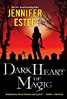 Dark Heart of Magic (Black Blade, #2)