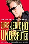 Undisputed by Chris Jericho