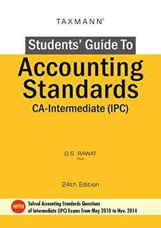Students' Guide to Accounting Standards: CA-Intermediate IPC